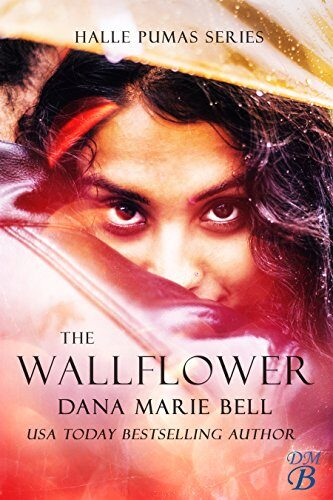 The Wallflower by Dana Marie Bell